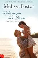 Liebe gegen den Strom (Die Bradens at Peaceful Harbor 3) (German Edition)