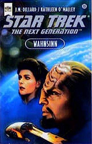 Wahnsinn (Star Trek: The Next Generation #40)