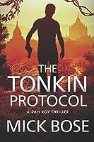 The Tonkin Protocol: A Dan Roy Thriller (Dan Roy Series)