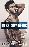 Rebelský dědic (Rush Duet, #1)