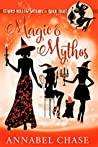 Magic & Mythos (Starry Hollow Witches #8)