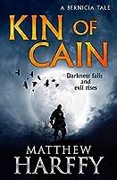 Kin of Cain: A Bernicia Tale