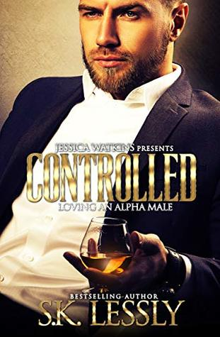Controlled 1: Loving An Alpha Male