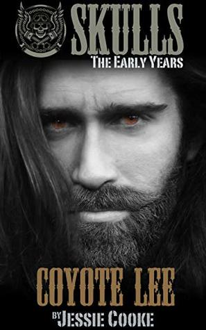 Coyote Lee (Skulls The Early Years, #2)