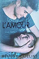 Laisse l'amour vivre (Love #5)