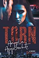 Torn: A Forensic Romance