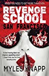 Revenge School San Francisco