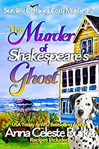 The Murder of Shakespeare's Ghost (Seaview Cottages #2)