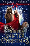 Three Shifter Christmas