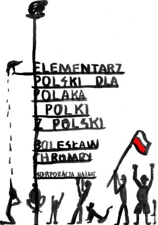 Elementarz Polski dla Polaka i Polki z Polski by Bolesław Chromry
