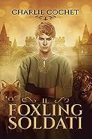 Il Foxling Soldati (Soldati Hearts, #2)