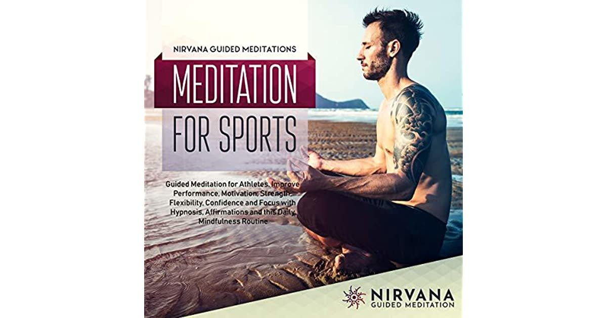 Meditation for Sports: Guided Meditation for Athletes