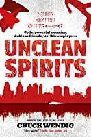 Unclean Spirits (Gods & Monsters, #1)
