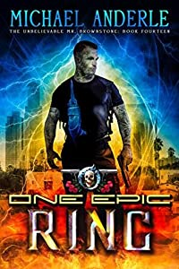 One Epic Ring (The Unbelievable Mr. Brownstone #14)