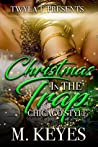Christmas In The Trap: Chicago Style