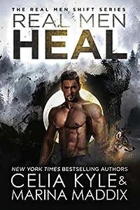 Real Men Heal (Real Men Shift, #4)