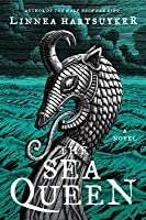 The Sea Queen: A Novel