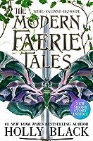 The Modern Faerie Tales: Tithe; Valiant; Ironside (Modern Faerie Tales, #1-3)