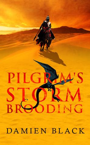 Pilgrim's Storm Brooding (Broken Stone Chronicle, #3)