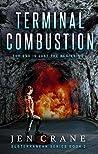 Terminal Combustion (Subterranean Series #2)