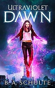 Ultraviolet Dawn (Ultraviolet Superhero Universe #1)