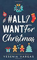 #AllIWantForChristmas (#BestFriendsForever)