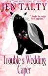 Trouble's Wedding Caper (Familiar Legacy, #8)
