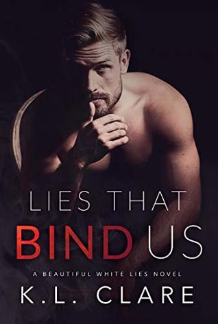 Lies That Bind Us by K.L. Clare