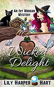 Wicked Delight (An Ivy Morgan Mystery, #13)