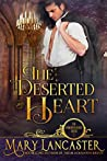 The Deserted Heart (Unmarriageable Series, #1)