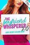 The Boyfriend Whisperer 2.0