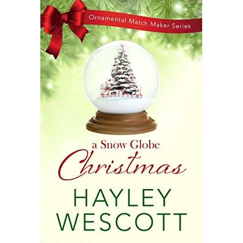 Christmas In Evergreen Snow Globe.A Snow Globe Christmas By Hayley Wescott