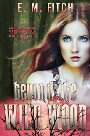 Beyond the Wild Wood (Of The Trees, #3)