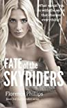 Fate of the Skyriders