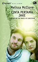 Cinta Pertama Jake - Rescued By The Magic Of Christmas