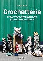 Crochetterie: Proyectos contemporáneos para mentes creativas (GGDiy)