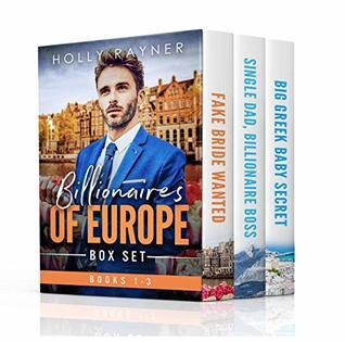 Billionaires of Europe Boxed Set: Books 1 - 3