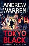 Tokyo Black (Thomas Caine #1)