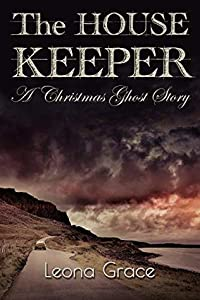 The Housekeeper: A Christmas Ghost Story