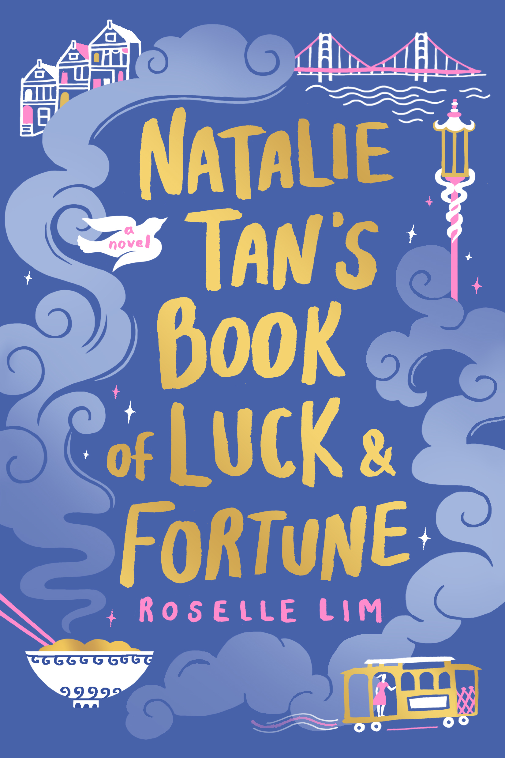 Natalie Tan's Book of Luck and - Roselle Lim