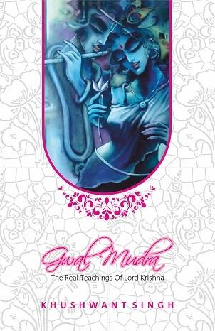 Gwal Mudra (The real teachings of lord Krishna)
