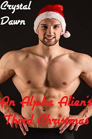 An Alpha Alien's Third Christmas (A Warriors of the Majuri Novella Book 3)
