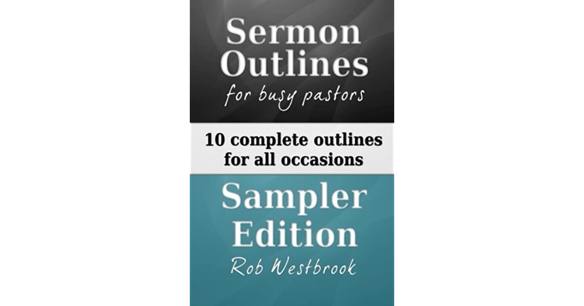 Sermon Outlines for Busy Pastors: Sampler Edition: Complete Sermon