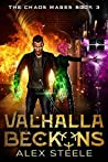 Valhalla Beckons (The Chaos Mages, #3)