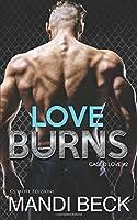 Love Burns (Caged Love)