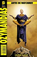 Antes de Watchmen: Ozymandias (Antes de Watchmen, #6)
