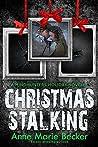 Christmas Stalking: A Mindhunters Holiday Novella
