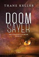 Doomsayer (The Conquests of Brokk, #3)