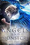 Of Angels and Monsters (The Archangel Wars #5)