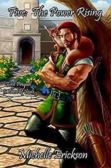 Five: The Power Rising: (Epic Fantasy Series, Action Adventure, Magic, Sword Sorcery, Mystery, Romance, Family Saga): First Prequel to Chest of Souls
